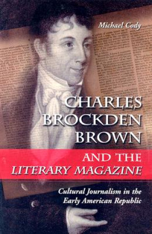 Charles Brockden Brown and the