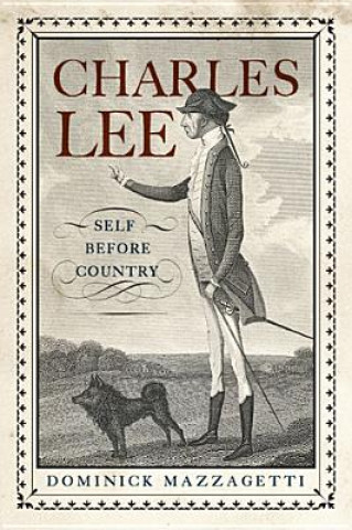 Charles Lee : Self Before Country