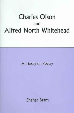Charles Olson and Alfred North Whitehead