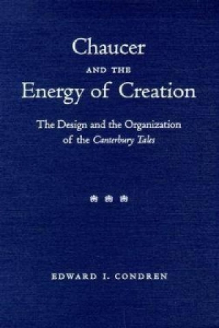 Chaucer and the Energy of Creation