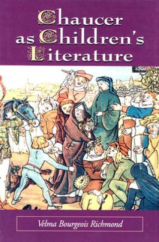 Chaucer as Children's Literature