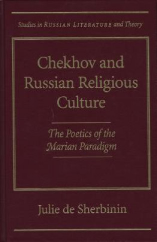 Chekhov and Russian Religious Culture
