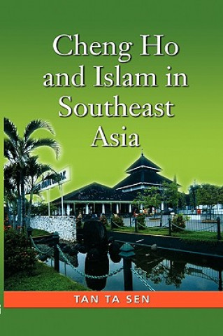 Cheng Ho and Islam in Southeast Asia