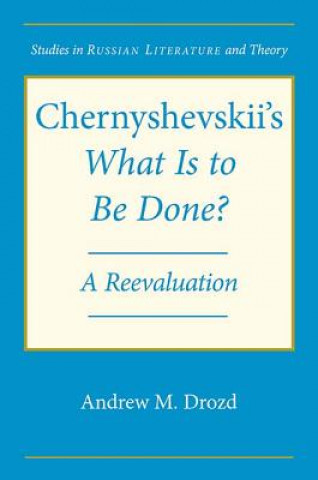 Chernyshevskii's What is to be Done