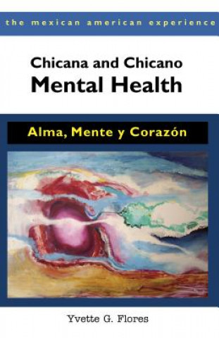 Chicana and Chicano Mental Health