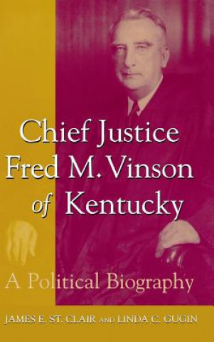 Chief Justice Fred M.Vinson of Kentucky