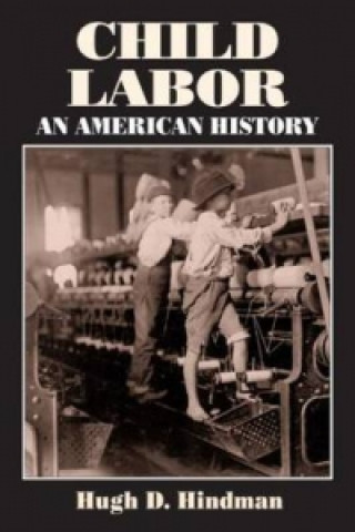 Child Labor: an American History