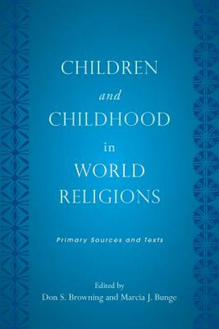 Children and Childhood in World Religions