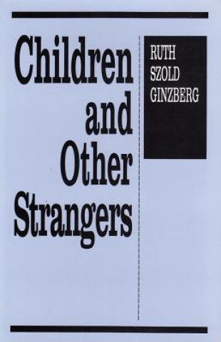 Children and Other Strangers