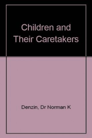 Children and Their Caretakers