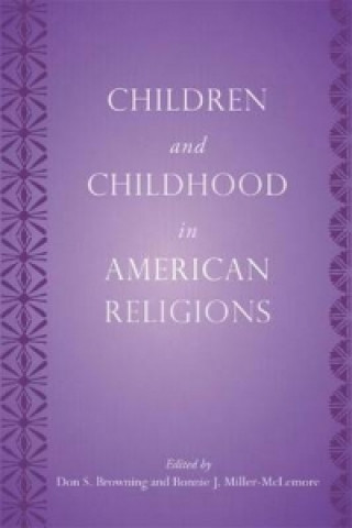 Children and Childhood in American Religions