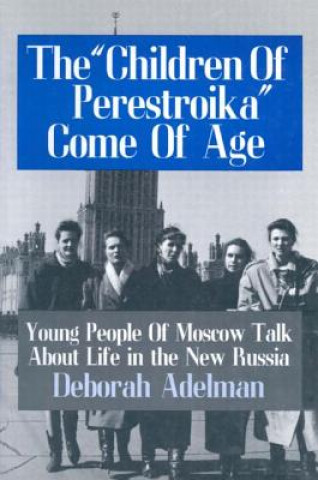 Children of Perestroika Come of Age