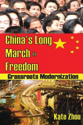 China's Long March to Freedom