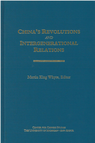 China's Revolutions and Intergenerational Relations