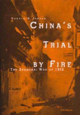 China's Trial by Fire