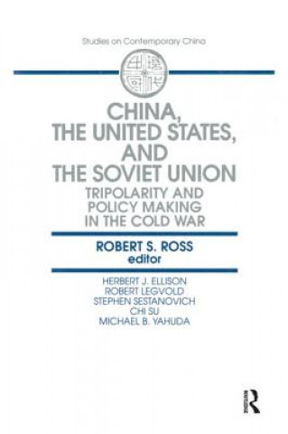 China, the United States and the Soviet Union