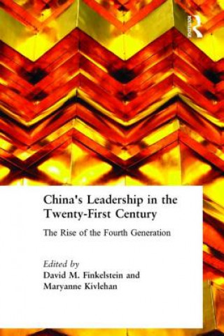 China's Leadership in the Twenty-First Century
