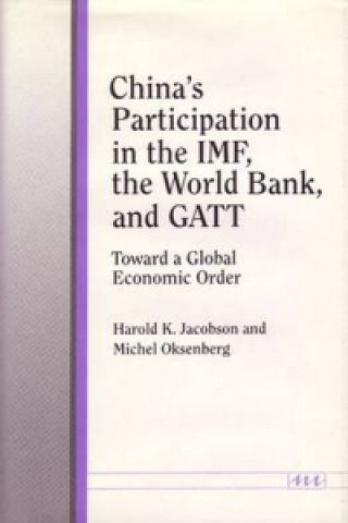 China's Participation in the IMF, the World Bank, and Gatt