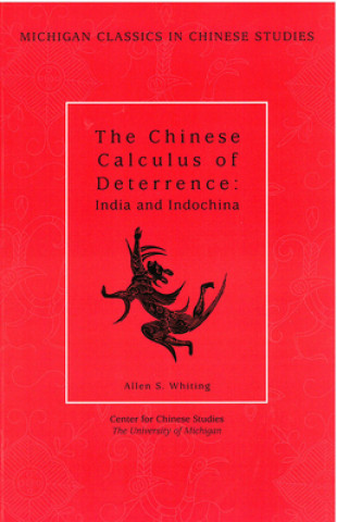 Chinese Calculus of Deterrence
