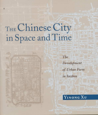 Chinese City in Space and Time