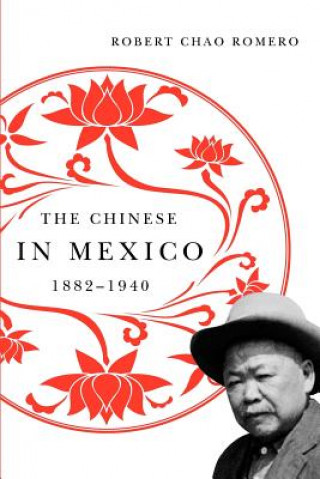 Chinese in Mexico, 1882-1940