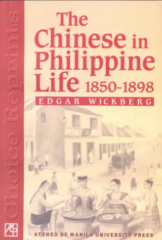 Chinese in Philippine Life, 1850-1898