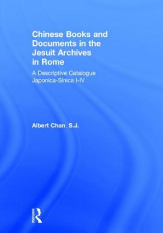 Chinese Materials in the Jesuit Archives in Rome, 14th-20th Centuries