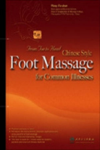 Chinese Style Foot Massage for Common Illnesses