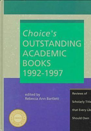 Choice's Outstanding Academic Books, 1992-1997