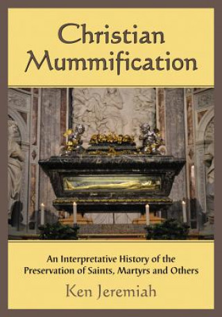 Christian Mummification