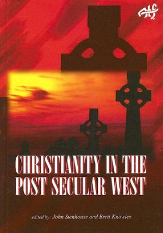 Christianity in the Post Secular West
