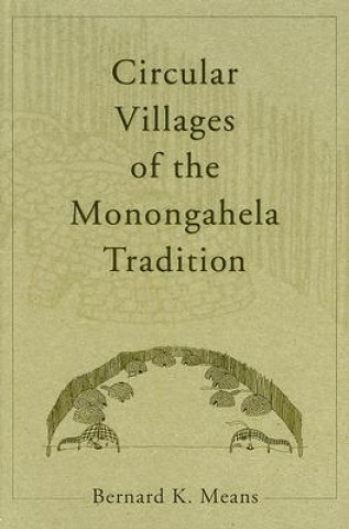 Circular Villages of the Monongahela Tradition