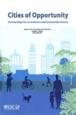 Cities of Opportunity: Partnerships for an Inclusive and Sustainable Future