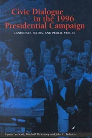 Civic Dialogue in the 1996 Presidential Campaign