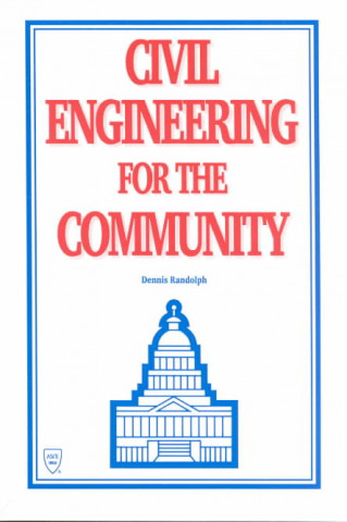 Civil Engineering for the Community