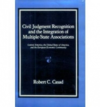Civil Judgment Recognition and the Integration of Multiple State Associations