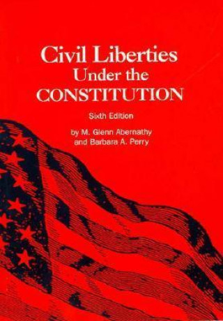 Civil Liberties Under the Constitution