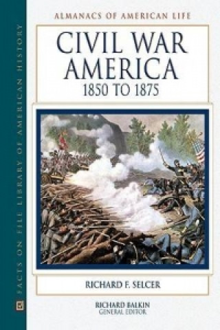 Civil War America, 1850 to 1875