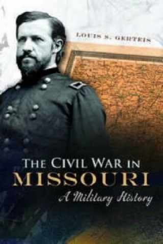 Civil War in Missouri