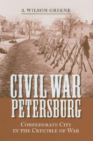 Civil War Petersburg