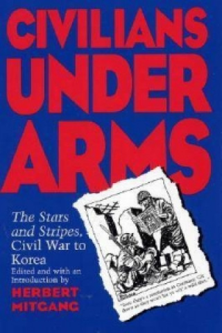 Civilians under Arms