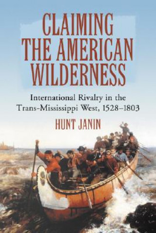 Claiming the American Wilderness