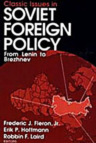 Classic Issues in Soviet Foreign Policy