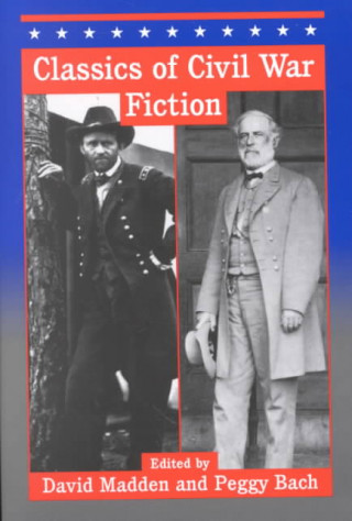 Classics of Civil War Fiction