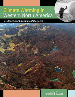 Climate Warming in Western North America
