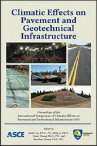 Climatic Effects on Pavement and Geotechnical Infrastructure