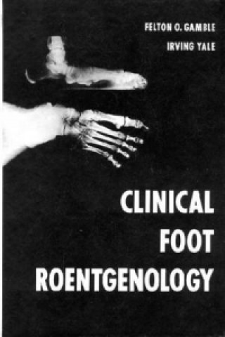 Clinical Foot Roentgenology