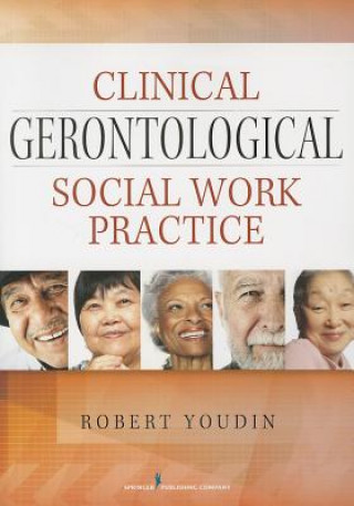 Clinical Gerontological Social Work Practice