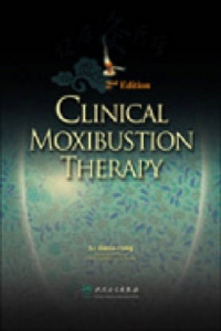Clinical Moxibustion Therapy