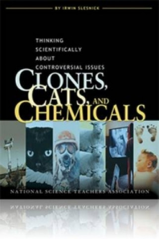 Clones, Cats, and Chemicals